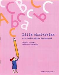 Lilla Skrivredan Att skriva rätt övningsbok