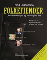 Folkefiender - Trond Skaftnesmo   Inprintwriters.org
