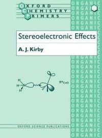 Stereoelectronic Effects
