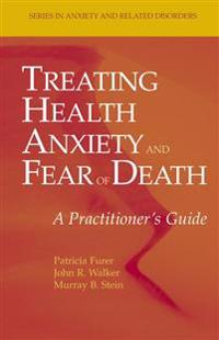 Treating Health Anxiety and Fear of Death