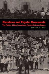 Pistoleros and Popular Movements