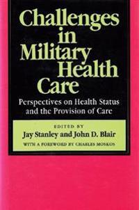 Challenges in Military Health Care