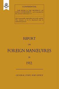 Report on Foreign Manoeuvres in 1912