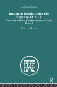 Industrial Britain Under the Regency, 1814-18