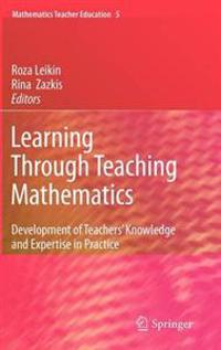 Learning Through Teaching Mathematics
