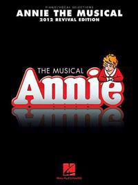 Annie the Musical, 2012 Revival Edition