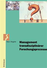 Management Transdisziplinarer Forschungsprozesse