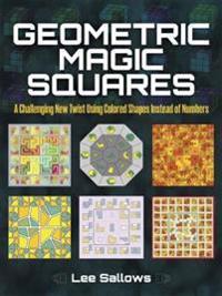 Geometric Magic Squares