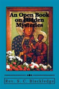 An Open Book on Hidden Mysteries