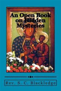An Open Book on Hidden Mysteries