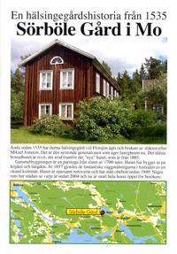 Sörböle gård i Mo : en hälsingegårdshistoria från 1535