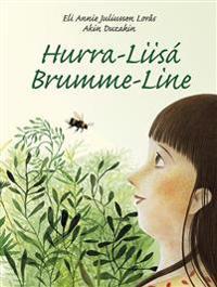 Hurra-Liisá = Brumme-Line - Eli Annie Juliussen Lorås | Ridgeroadrun.org