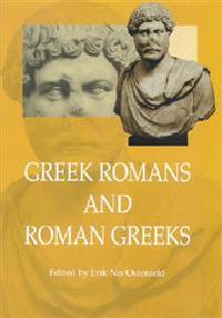 Greek Romans and Roman Greeks