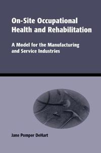 On-Site Occupational Health and Rehabilation