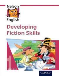 Nelson English - Book 1 Developing Fiction Skills