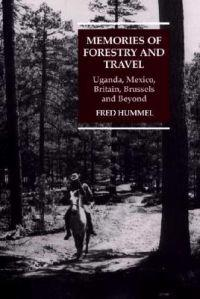 Memories of Forestry and Travel