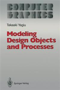 Modeling Design Objects and Processes
