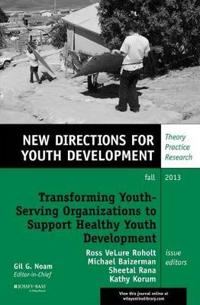 Transforming Youth-Serving Organizations to Support Healthy Youth Development