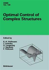 Optimal Control of Complex Structures