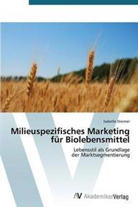 Milieuspezifisches Marketing Fur Biolebensmittel