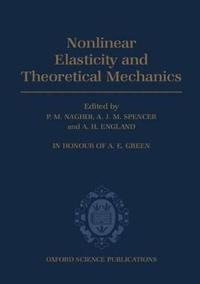Nonlinear Elasticity and Theoretical Mechanics