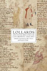 Lollards and their Influence in Late Medieval England