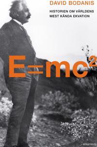 E=mc² : historien om världens mest kända ekvation
