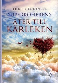 Superkoherens : åter till kärleken