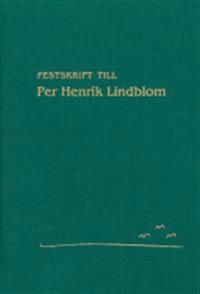 Festskrift till Per Henrik Lindblom