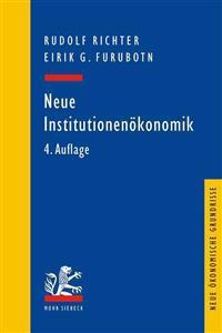 Neue Institutionenokonomik: Eine Einfuhrung Und Kritische Wurdigung