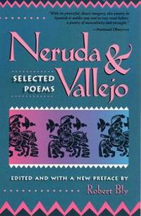 Neruda and Vallejo