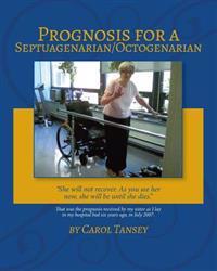 Prognosis for a Septuagenarian/Octogenarian