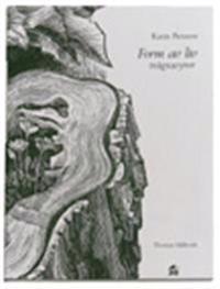 Form av liv : trägravyrer