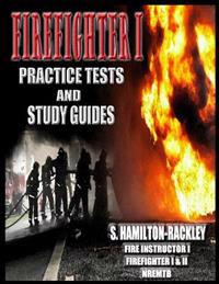 Firefighter I Practice Tests and Study Guides