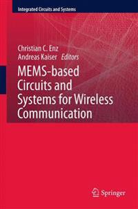 MEMS-based Circuits and Systems for Wireless Communication