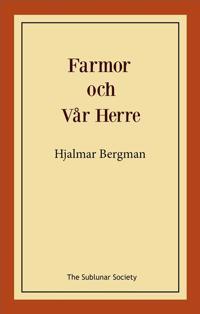 Farmor och Vår Herre - Hjalmar Bergman | Laserbodysculptingpittsburgh.com