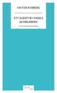 Ett äventyr i Finska skärgården : ur en konstnärs dagbok - Viktor Rydberg | Laserbodysculptingpittsburgh.com