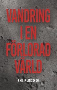 Vandring i en förlorad värld - Philip Lindskog | Laserbodysculptingpittsburgh.com