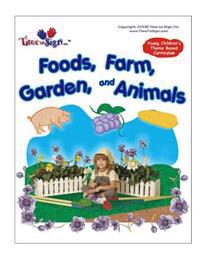 Young Childen's Theme Based Curriculum: Foods, Farm, Garden and Animals