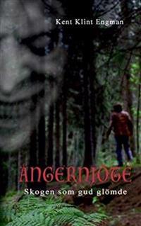 Skogen som gud glömde - Kent Klint Engman   Laserbodysculptingpittsburgh.com