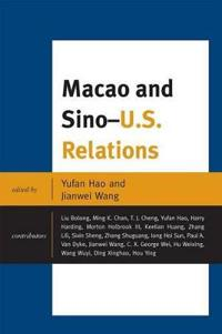 Macao and Sino-U.S. Relations