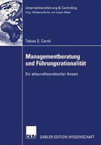 Managementberatung Und Fuhrungsrationalitat