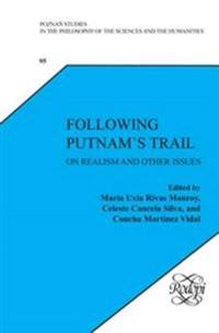Following Putnam S Trail: On Realism and Other Issues