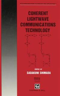 Coherent Lightwave Communications Technology