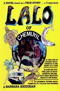 Lalo of Chemuyil: The Most Beautiful Beach in the World