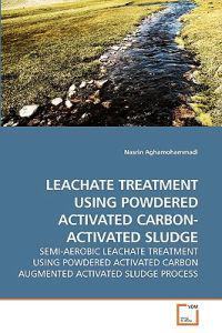 Leachate Treatment Using Powdered Activated Carbon- Activated Sludge