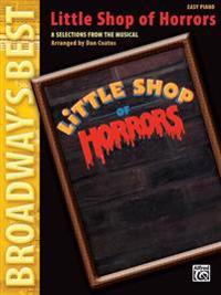 Little Shop of Horrors: 8 Selections from the Musical: Easy Piano