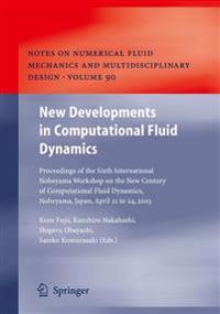 New Developments in Computational Fluid Dynamics