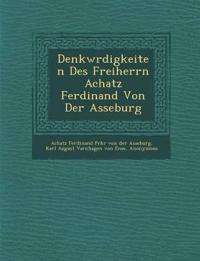Denkw Rdigkeiten Des Freiherrn Achatz Ferdinand Von Der Asseburg