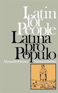Latin for People   Latina Pro Populo - Alexander Humez - böcker (9780316381499)     Bokhandel